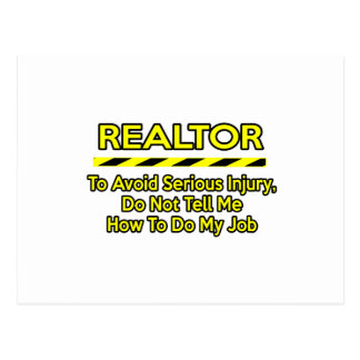 Funny Realtor .. Don't Tell Me Postcard