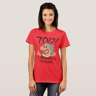 Funny Recount 70th Birthday T-Shirt