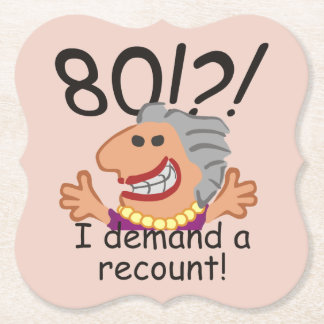 Funny Recount 80th Birthday Paper Coaster