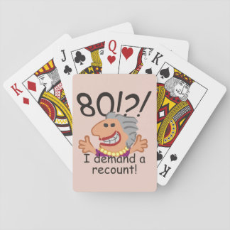 Funny Recount 80th Birthday Playing Cards
