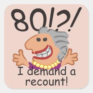Funny Recount 80th Birthday Square Sticker