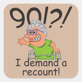 Funny Recount 90th Birthday Square Sticker