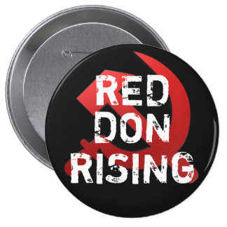 "Funny ""Red Dawn Rising"" with Russian Sickle 10 Cm Round Badge"
