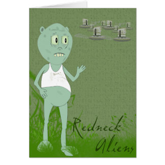 Funny Redneck Aliens Greeting Card