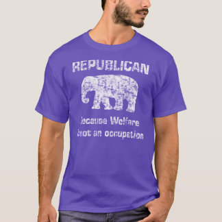 Funny Republican Welfare Shirt