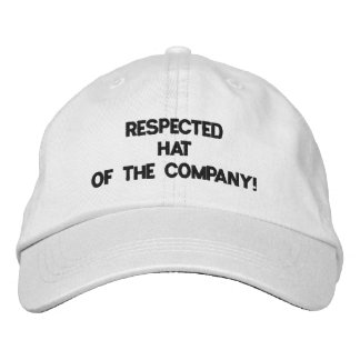Funny Respected Hat of The Company! :) Embroidered Baseball Caps