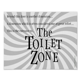 "Funny Restroom Sign: ""The Toilet Zone"" Poster"