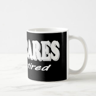 Funny Retirement Design. Who Cares, I'm Retired Basic White Mug