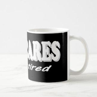 Funny Retirement Design. Who Cares, I'm Retired Coffee Mug