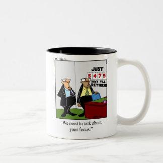 Funny Retirement Humor Mug