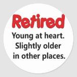 Funny Retirement Saying Round Sticker