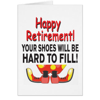 Funny Retirement Your Shoes Will be Hard to Fill Card