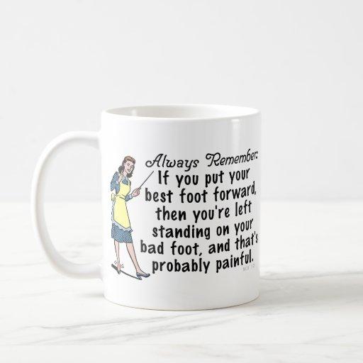Funny Retro Best Foot Demotivational Coffee Mug