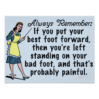 Funny Retro Best Foot Demotivational Poster