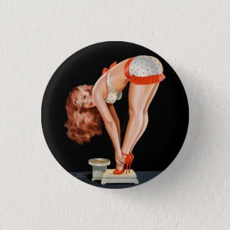Funny retro pinup girl on a weight scale 3 cm round badge