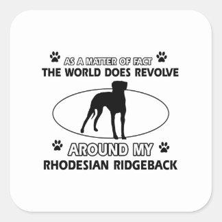 funny RHODESIAN RIDGEBACK designs Square Sticker