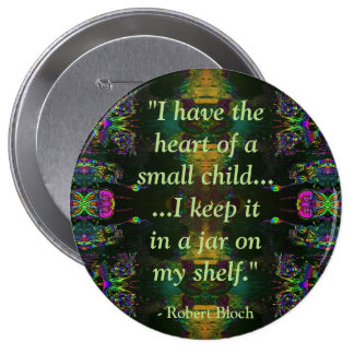 Funny Robert Bloch Quote Button