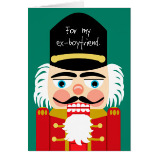 Funny Rude Nutcracker Christmas Ex Boyfriend Card