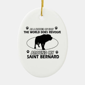 funny SAINT BERNARD designs Ceramic Ornament