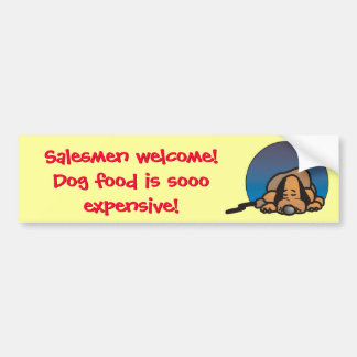 Funny Salesman Welcome fence sticker Bumper Sticker