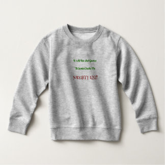 Funny Santa Checking Naughty List Quote Sweatshirt