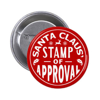 Funny Santa Claus Christmas Stamp of Approval 6 Cm Round Badge