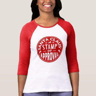 Funny Santa Claus Christmas Stamp of Approval T-Shirt