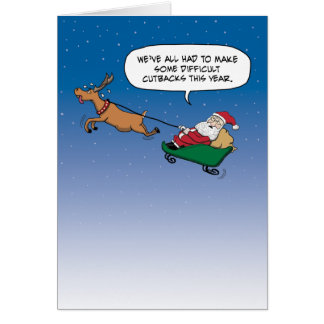Funny Santa Claus Makes Cutbacks Card