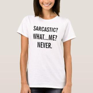 Funny Sarcastic Adult Humor T-Shirt