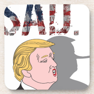 Funny sarcastic anti President Donald Trump Coaster