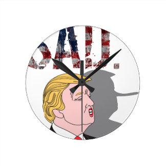 Funny sarcastic sad anti President Donald Trump Round Clock