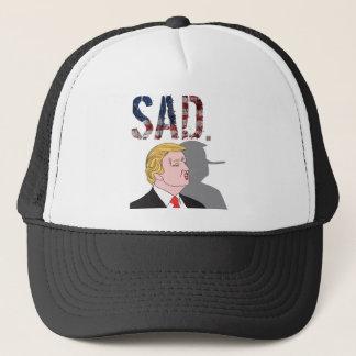 Funny sarcastic sad anti President Donald Trump Trucker Hat