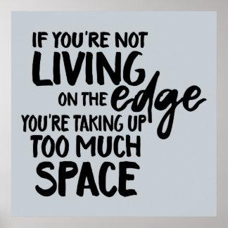 Funny saying living on the edge wordplay art poster