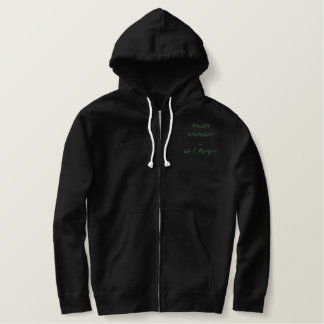 Funny saying sweat embroidered zipped hoodie