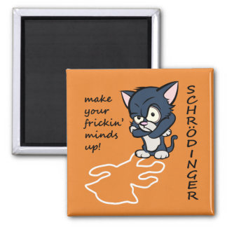 Funny Schrodinger's Cat Magnet