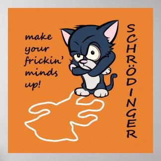 Funny Schrodinger's Cat Poster