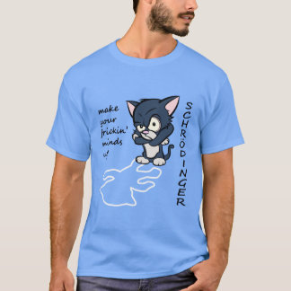 Funny Schrodinger's Cat T-Shirt