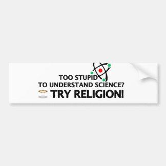 Funny Science VS Religion Bumper Sticker