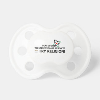 Funny Science VS Religion BooginHead Pacifier