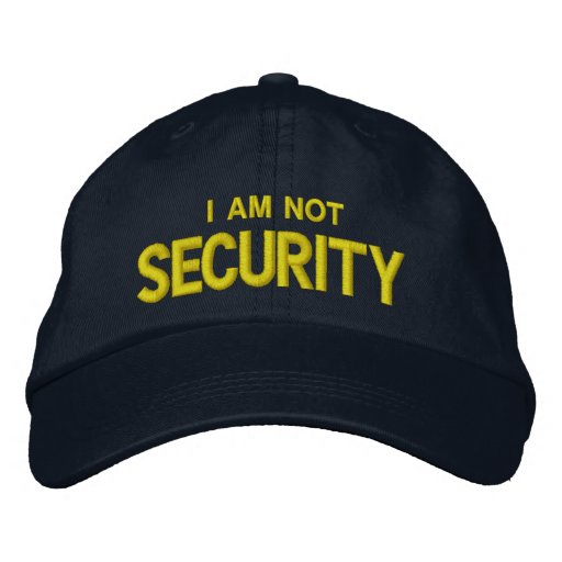 Funny Security Embroidered Baseball Cap