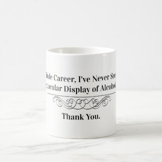 Funny Shameless Doctor Quote Coffee Mug