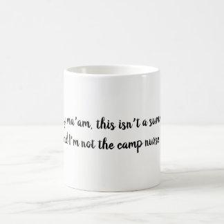 Funny Shameless Nurse Quote Coffee Mug