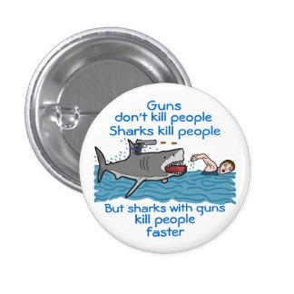 Funny Shark Gun Control Pinback Button
