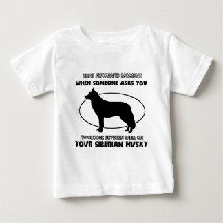 Funny Siberian Husky designs Baby T-Shirt