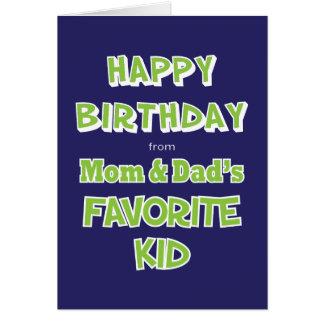 Funny Sibling Birthday Greeting Card Favorite Kid