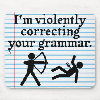 "Funny ""Silently Correcting Your Grammar"" Spoof Mouse Pad"