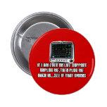 Funny slogan 6 cm round badge