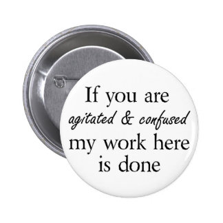 Funny slogan buttons joke friends quotes fun gifts