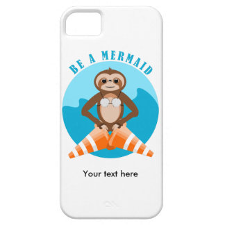 Funny Sloth Be a Mermaid Case For The iPhone 5
