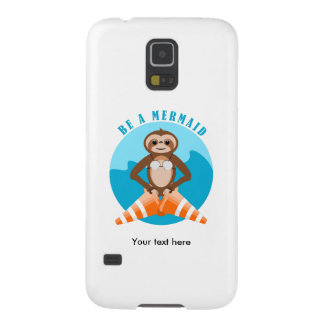 Funny Sloth Be a Mermaid Cases For Galaxy S5